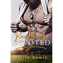 Recklessly Devoted (Bennett Brothers Book 3)