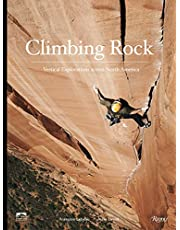 Climbing Rock: Vertical Explorations Across North America