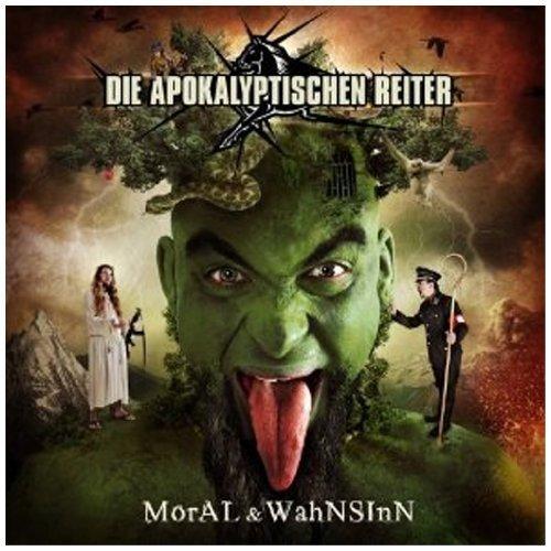 Die Apokalyptischen Reiter - Moral & Wahnsinn By Die Apokalyptischen Reiter - Zortam Music