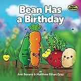 Bean Has a Birthday (Bean in the Garden) (Volume 4)