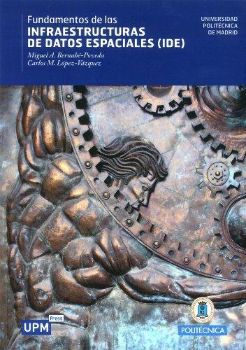 Fundamentos de las Infraestructuras de Datos Espaciales (IDE) (Spanish Edition) by [
