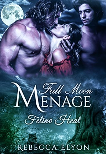 Full Moon Menage: Feline Heat