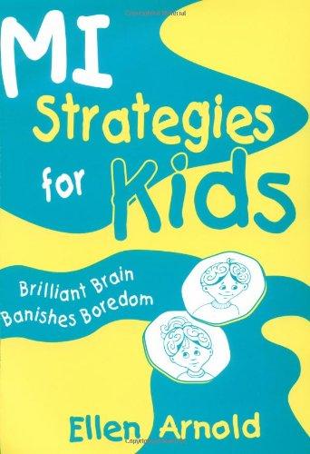 Download Brilliant Brain Banishes Boredom (MI Strategies for Kids series) PDF