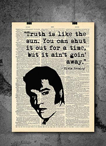 Elvis Presley - Truth Is Like The Sun - Dictionary Art Print - Vintage Dictionary Print 8x10 inch Home Vintage Art Wall Art for Home Wall For Living Room Bedroom Office Ready-to-Frame