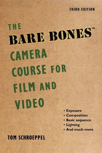 Bare Bones Camera Course F/Film+Video