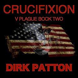 Crucifixion: V Plague, Book 2