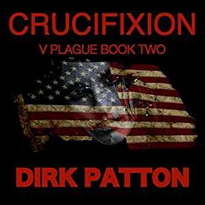 Crucifixion: V Plague, Book 2 Audiobook