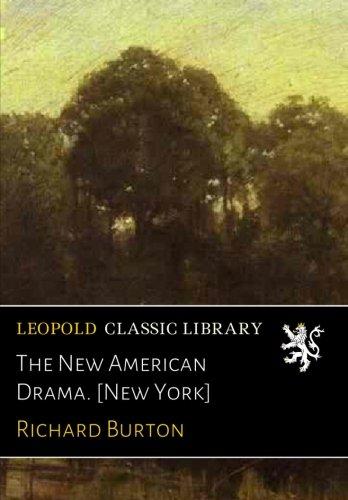 The New American Drama. [New York] PDF
