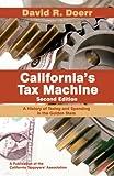 California's Tax Machine 9780615238883
