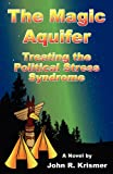 The Magic Aquifer, John R. Krismer, 1771430109