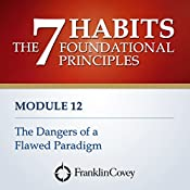 The Dangers of a Flawed Paradigm |  FranklinCovey
