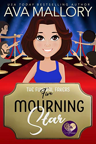 Mourning Star: A Good Clean Fun Cozy Mystery (The Funeral Fakers Book 5) by [Mallory, Ava, Press, Sweet Promise]