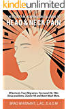 THE ESSENTIAL ACUPUNCTURIST GUIDE TO HEAD AND NECK PAIN: Effectively treat Migraines, cluster, tension and hormonal headaches and so much more! (English Edition)