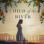 Child of the River   Irma Joubert