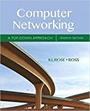 For courses in Networking/Communications     Motivates readers with a top-down, layered approach to computer networking  Unique among computer networking texts, the Seventh Edition of the popular  Computer Networking: A Top Down Approach  bu...