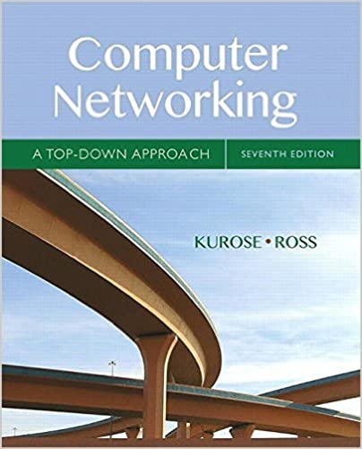Computer Networking A Top Down Approach 7th Edition James Kurose