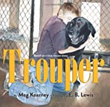 img - for Trouper by Meg Kearney (2013-10-29) book / textbook / text book