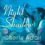 Night Shadow: A Novel | Cherry Adair