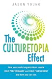 Culturetopia: the ultimate high-performance workplace