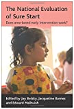 img - for The National Evaluation of Sure Start: Does Area-based Early Intervention Work? book / textbook / text book