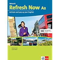 Refresh Now A2: Activate and pep up your English. Student's Book mit 2 Audio-CDs (Network Now)