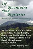 img - for Of Mountains And Mysteries: A North Georgian Paranormal & Mystery Anthology book / textbook / text book