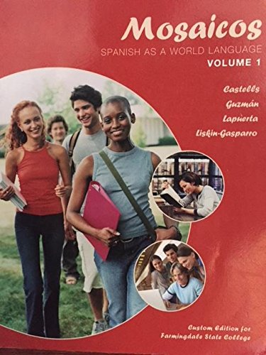 mosaicos spanish as a world language vol 1 farmingdale state college book1