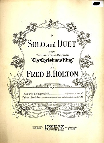 (Fairest Lord Jesus (Mezzo Soprano and Baritone Duet) (From the Christmas Cantata, The Christmas King))