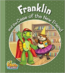 Franklin and the Case of the New Friend (Franklin and ...