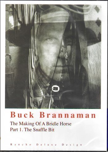 The Making of a Bridle Horse Series Part 1 The Snaffle Bit Buck Brannaman DVD