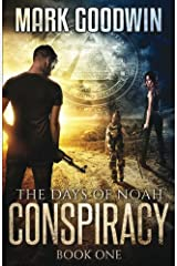 The Days of Noah: Book One: Conspiracy (Volume 1) Paperback