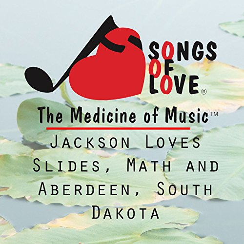 Jackson Loves Slides, Math and Aberdeen, South Dakota -