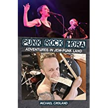 Punk Rock Hora: Adventures in Jew-Punk Land