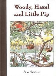 Woody, Hazel, and Little Pip