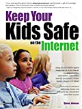 Keep Your Kids Safe on the Internet, Simon Johnson, 0072257415