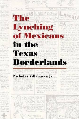 The Lynching of Mexicans in the Texas - In Laredo Stores Texas