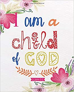 buy i am a child of god floral bible quotes for journaling wide