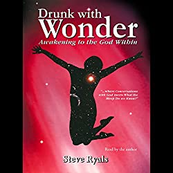 Drunk with Wonder