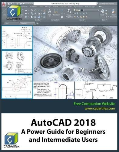 AutoCAD 2018: A Power Guide for Beginners and Intermediate Users