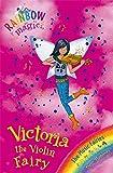 Victoria the Violin Fairy: Book 6: The Music Fairies (Rainbow Magic: The Music Fairies)