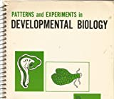 Patterns and Experiments in Developmental Biology, Johnson, Leland G. and Volpe, E. Peter, 0697045358
