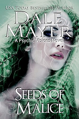 (Seeds of Malice: A Psychic Visions Novel)