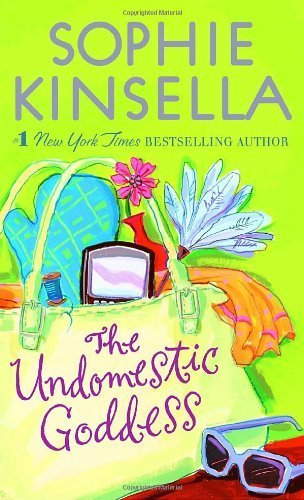 Download By Sophie Kinsella - The Undomestic Goddess (Reprint) (9/30/07) pdf