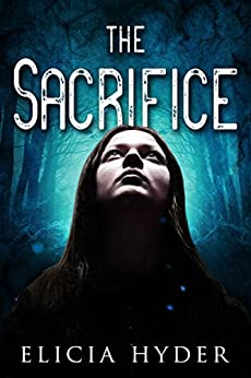 The Sacrifice (The Soul Summoner Book 5) by [Hyder, Elicia]