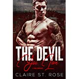 The Devil You Love: A Mob Romance (Broken by the Mob Boss Book 3)