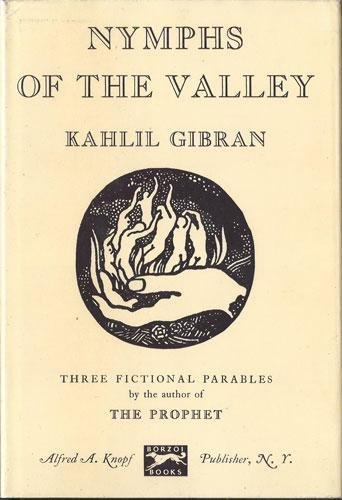 Nymphs of the Valley, Kahlil Gibran