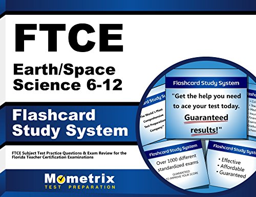 FTCE Earth/Space Science 6-12 Flashcard Study System: FTCE Test Practice Questions & Exam Review for the Florida Teacher Certification Examinations (Cards)