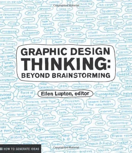 Graphic Design Thinking: Beyond Brainstorming Design Briefs: Amazon.es:  Lupton, Ellen: Libros en idiomas extranjeros