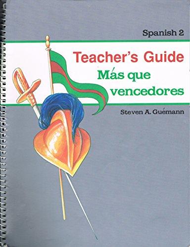 - Mas Que Vencedores : Teacher's Guide Parts A and B : Spanish 2