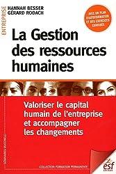 La Gestion des ressources humaines : Valoriser le capital humain de l'entreprise et accompagner les changements